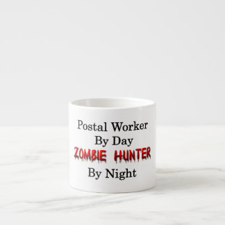 Postal Worker/Zombie Hunter Espresso Cup