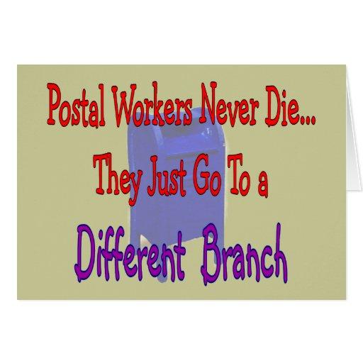 Postal Workers Never Die Greeting Card