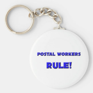 Postal Workers Rule! Basic Round Button Keychain