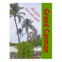 "POSTCARD,""AH, PALM TREES & SAND"" /GRAND CAYMAN POSTCARD"