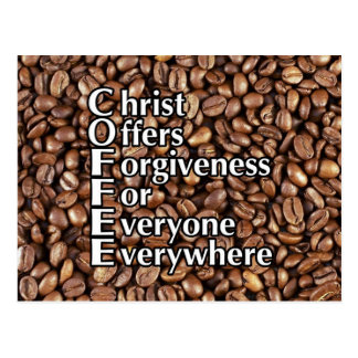 Postcard COFFEE beans Christ Offers Forgiveness Fo