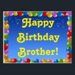 "Postcard Happy Birthday Brother<br><div class=""desc"">Postcard Happy Birthday Brother</div>"