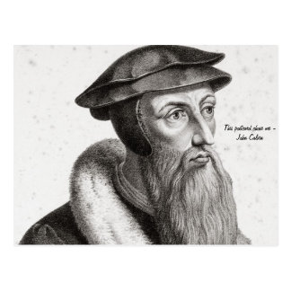 "Postcard - John Calvin ""This postcard chose me"""