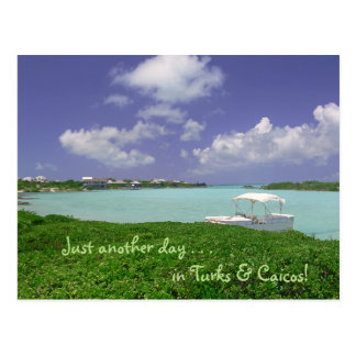 "postcard/ ""Just Another Day In Turks and Caicos"" Postcard"