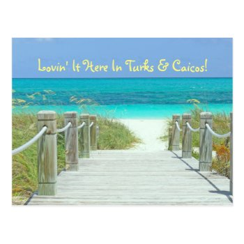 "Postcard  ""lovin' It Here In Turks & Caicos!"" Postcard by whatawonderfulworld at Zazzle"