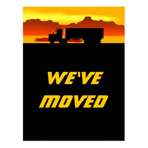 Postcard Moving Truck at Sunset Moved New Address