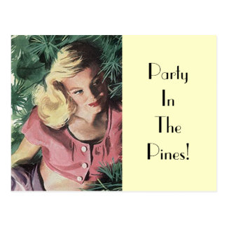 Postcard  Party In The Pines Retro Vintage Woman