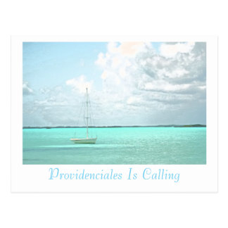 """Postcard, """"PROVIDENCIALES IS CALLING""""/SAILBOAT Postcard"""