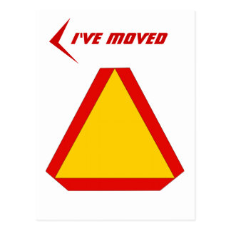 Postcard Slow Moving Sign Moved New Address PC