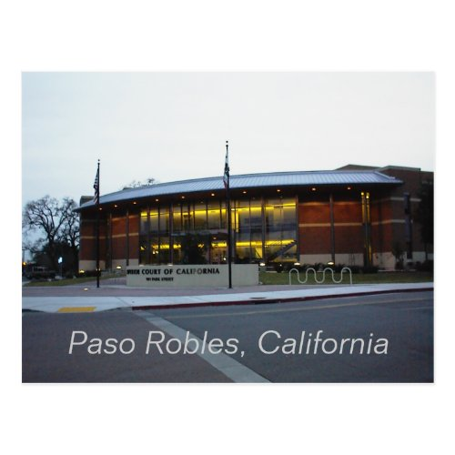 Postcard: Superior Court, Paso Robles, California Postcard
