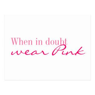 Postcard - When in doubt wear Pink