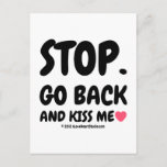 stop. go back and kiss me [Love heart]  stop. go back and kiss me [Love heart]  Postcards