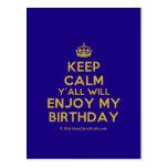 [Crown] keep calm y'all will enjoy my birthday  Postcards