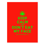 [Cutlery and plate] keep calm and don't eat my face  Postcards