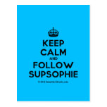 [Crown] keep calm and follow supsophie  Postcards