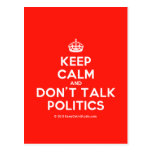 [Crown] keep calm and don't talk politics  Postcards