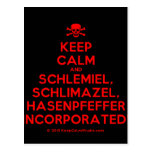 [Skull crossed bones] keep calm and schlemiel, schlimazel, hasenpfeffer incorporated!  Postcards