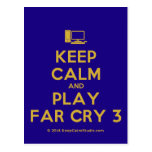 [Computer] keep calm and play far cry 3  Postcards