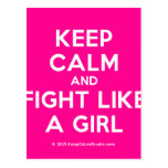 keep calm and fight like a girl  Postcards
