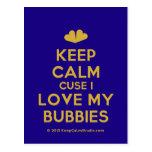 [Two hearts] keep calm cuse i love my bubbies  Postcards