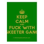[Crown] keep calm and fuck with skeeter gang  Postcards