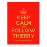 [Crown] keep calm and follow thierry  Postcards