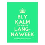 [Crown] bly kalm dis amper lang- naweek  Postcards
