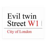 Evil twin Street  Postcards