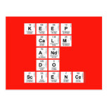 KEEP CALM AND DO SCIENCE  Postcards