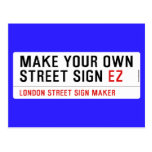 make your own street sign  Postcards