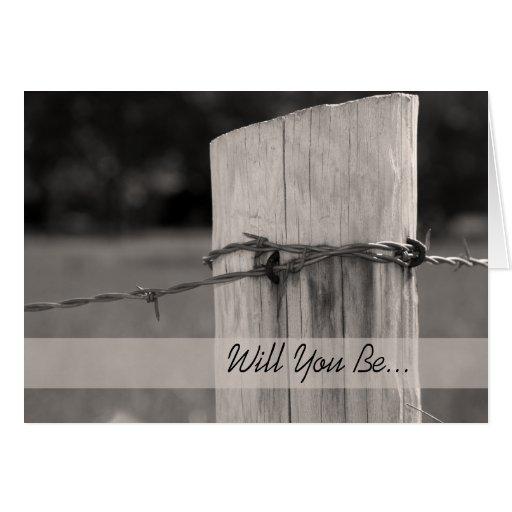 Poste rural de la cerca usted será mi padrino de b felicitación