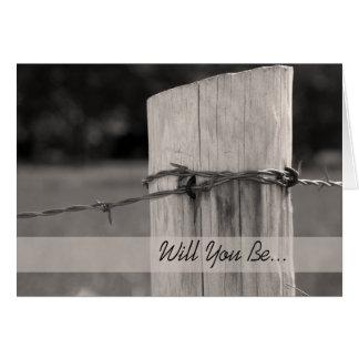 Poste rural de la cerca usted será mi padrino de tarjeta de felicitación