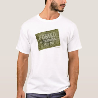 Posted No Trespassing Keep Out T-Shirt