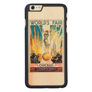 Poster 1933 de Chicago de la feria de mundos del Funda De Arce Carved® Para iPhone 6 Plus