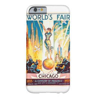 Poster 1933 de Chicago de la feria de mundos del Funda De iPhone 6 Barely There