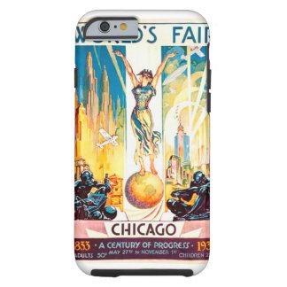 Poster 1933 de Chicago de la feria de mundos del Funda De iPhone 6 Tough