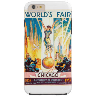 Poster 1933 de Chicago de la feria de mundos del Funda Para iPhone 6 Plus Tough