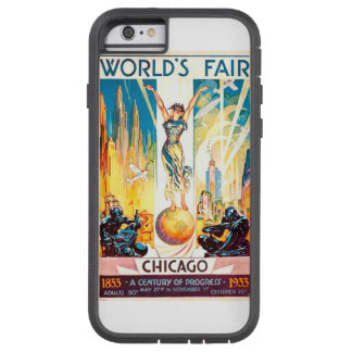 Poster 1933 de Chicago de la feria de mundos del Funda Para iPhone 6 Tough Xtreme