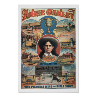 Poster advertising Annie Oakley featuring in Buffa