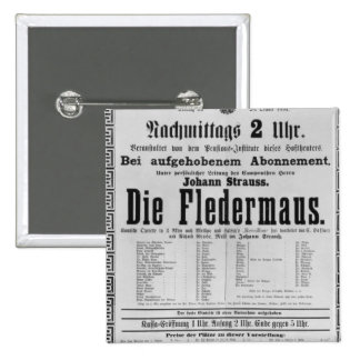 Poster advertising Die Fledermaus by Johann Pinback Button