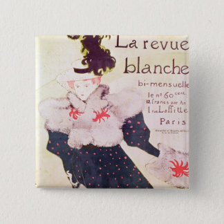 Poster advertising 'La Revue Blanche', 1895 Button