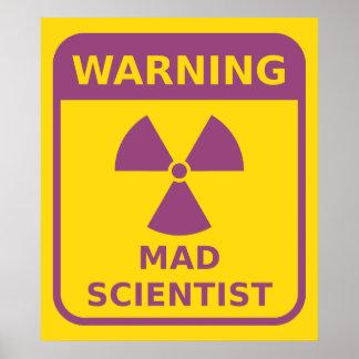 Poster amonestador del científico enojado