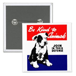 Poster animal de la amabilidad del vintage pin cuadrada 5 cm