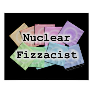 Poster, Art - NUCLEAR FIZZACIST Poster