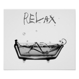 Poster- B&W Relax X-Ray Skeleton Bath Time Poster