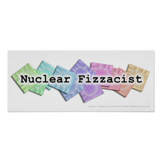 Poster, Banner - NUCLEAR FIZZACIST Poster