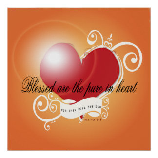 Poster - Blessed are the Pure in Heart Matthew 5:8