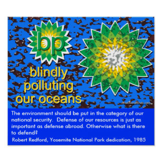 Poster BP Blindly Polluting Our Oceans Quote1