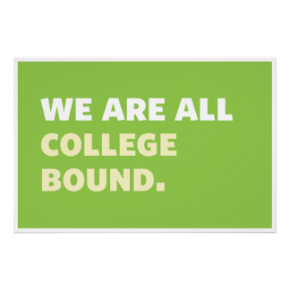 Poster: College Bound Poster