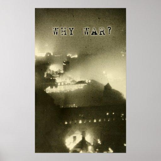 Poster con el mensaje pacifista: ¿POR QUÉ GUERRA?